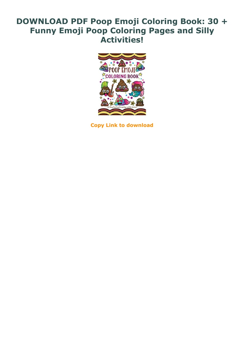 Download Pdf Poop Emoji Coloring Book 30 Funny Emoji Poop Coloring Pages And Silly Activities Text Images Music Video Glogster Edu Interactive Multimedia Posters